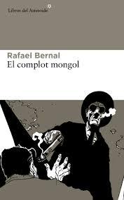Imagen El complot mongol Rafael Bernal