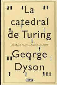 La catedral de Turing de George Dyson